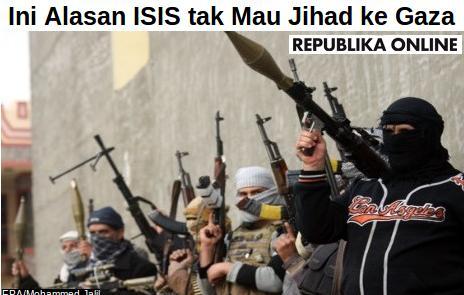 Kenapa ISIS Tak Mau Jihad ke Gaza?